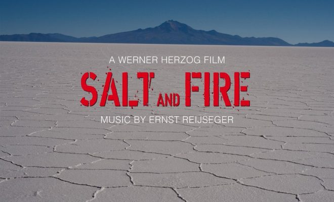 Salt and Fire 2017 - English Movie in Abu Dhabi