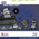 Kids- Robot Dance Party - Family Event in Abu Dhabi