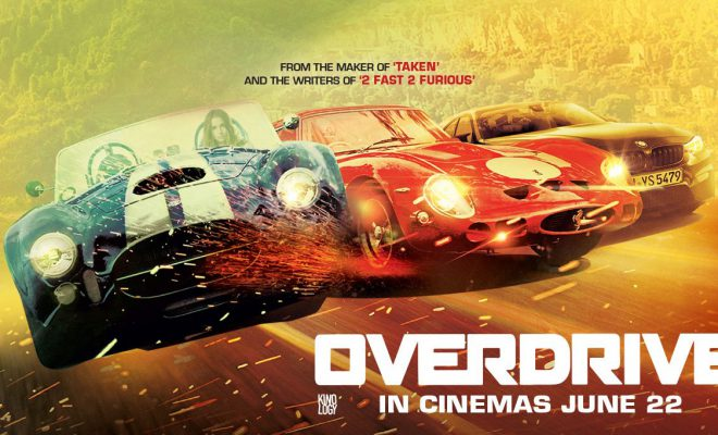 Overdrive English 2017 movie released in Abu Dhabi Cinemas