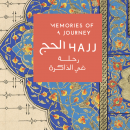 Memories of a Journey Hajj- Exhibition - Arts Event in Abu Dhabi