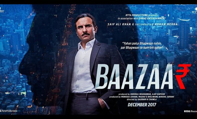 Baazaar 2018 - Hindi Movie in Abu Dhabi