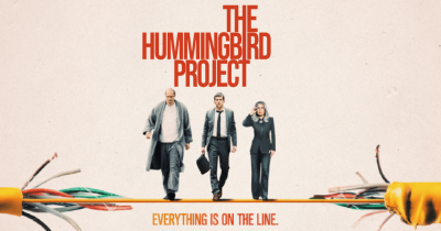 The Hummingbird Project- English Movie in Abu Dhabi